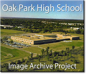 Oak Park High School Image Archive